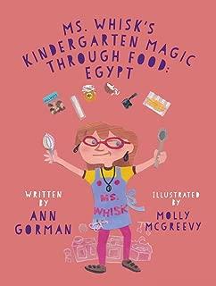 Ms. Whisk's Kindergarten Magic through Food: Egypt