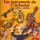 Les Instruments de l'Orchestre p...