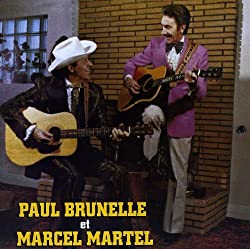 Paul Brunelle Et Marcel Martel
