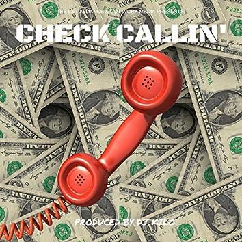 Check Callin'
