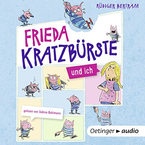 Frieda Kratzbürste und ich audiobook cover art