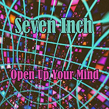 Open Up Your Mind