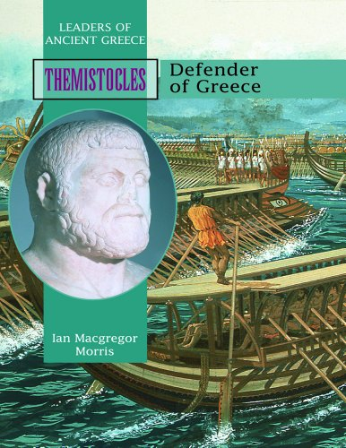 Themistocles: Defender of Greece (Leaders of Ancient Greece)