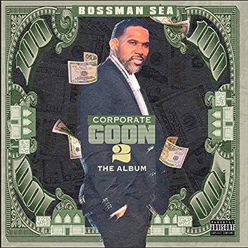 Corporate Goon 2 the Album