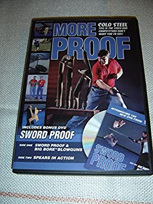 Cold Steel: More Proof (2004) / Dual Layer DVD / Side 1: Sword Proof & Big Bore Blowguns / Side 2: Spears in Action / ENGLISH Audio [DVD Region 0 NTSC] by