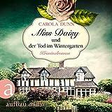 Miss Daisy und der Tod im Wintergarten: Miss Daisy ermittelt 2