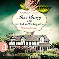 Miss Daisy und der Tod im Wintergarten Hörbuch