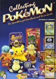 Collecting Pokemon (A Schiffer Book for Collectors)