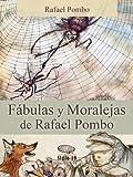 Fábulas y Moralejas de Rafael Pombo