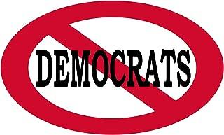 No Democrats Allowed Sticker Bumper Sticker Oval 5