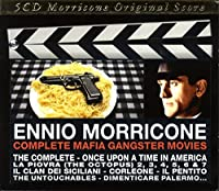 Complete Mafia Gangster Movies by Ennio Morricone (2012-09-27)