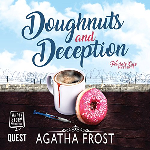 Doughnuts and Deception                   By:                                                                                                                                 Agatha Frost                               Narrated by:                                                                                                                                 Rebecca Courtney                      Length: 4 hrs and 37 mins     13 ratings     Overall 4.6