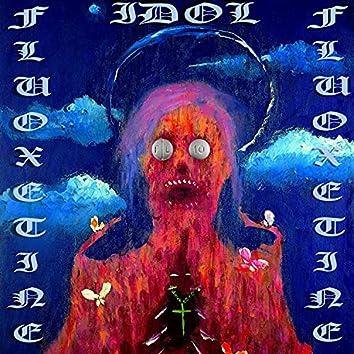 Fluoxetine Idol