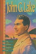 Best john g lake biography Reviews