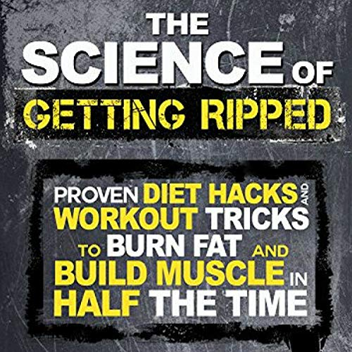 The Science of Getting Ripped audiobook cover art