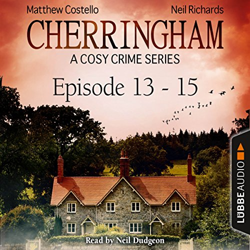 Cherringham - A Cosy Crime Series Compilation (Cherringham 13-15) cover art