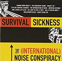 Survival Sickness by International Noise Conspiracy (2000-05-09)