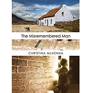 The Misremembered Man                   By:                                                                                                                                 Christina McKenna                               Narrated by:                                                                                                                                 Gary Furlong                      Length: 8 hrs and 52 mins     16 ratings     Overall 4.7