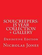 SoulCreepers: 15 Year Collection + Gallery