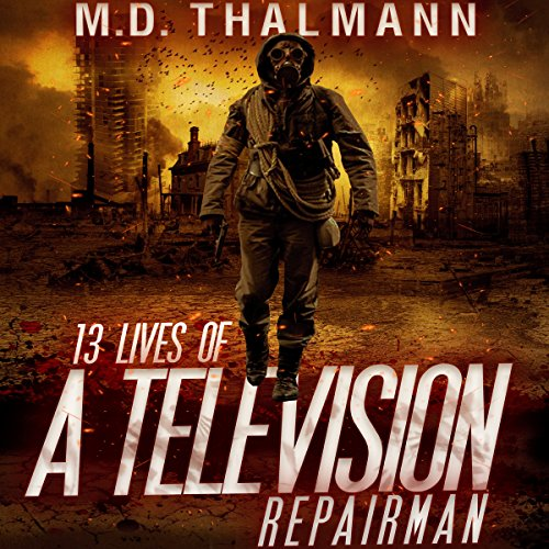 The 13 Lives of a Television Repair Man audiobook cover art