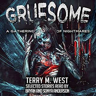Gruesome: A Gathering of Nightmares audiobook cover art