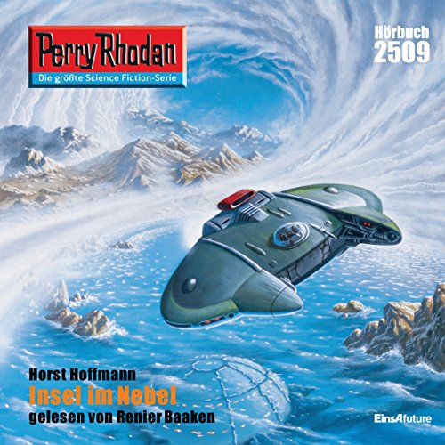Insel im Nebel     Perry Rhodan 2509              By:                                                                                                                                 Horst Hoffmann                               Narrated by:                                                                                                                                 Renier Baaken                      Length: 3 hrs and 18 mins     Not rated yet     Overall 0.0