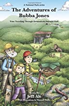 The Adventures of Bubba Jones (#2): Time Traveling Through Shenandoah National Park (A National Park Series)