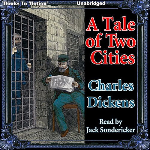 A Tale of Two Cities                   By:                                                                                                                                 Charles Dickens                               Narrated by:                                                                                                                                 Jack Sondericker                      Length: 15 hrs and 14 mins     1 rating     Overall 1.0