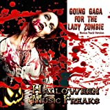 Going Gaga For The Lady Zombie - Scary Sounds & Music for Your Halloween Party (Bonus Track Version)