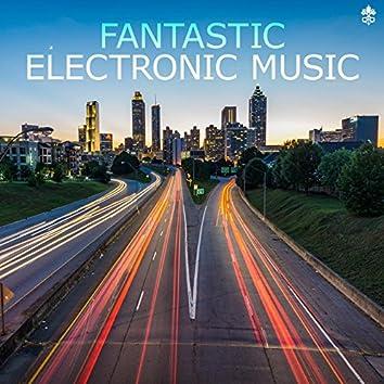 Fantastic Electronic Music