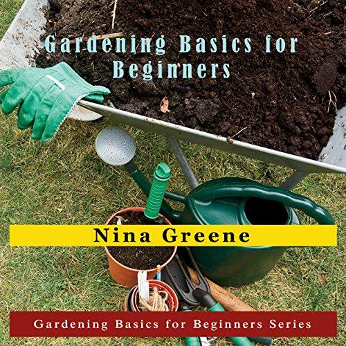 Gardening Basics for Beginners audiobook cover art