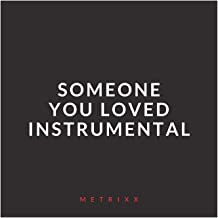 Someone You Loved (Instrumental)