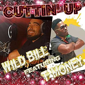 CuttinUp (feat. Tmoney)