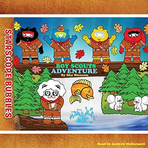 Starscope Bubbles-Boy Scouts Adventure Titelbild