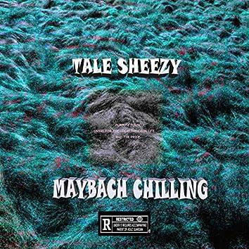 Maybach Chilling