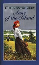 Anne of the Island by Lucy Maud Montgomery illustrated