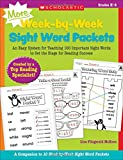 MORE Week-by-Week Sight Word Packets: An Easy System for Teaching 100 Important Sight Words to Set the Stage for Reading Success