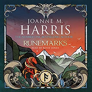 Runemarks                   By:                                                                                                                                 Joanne M. Harris                               Narrated by:                                                                                                                                 Rosie Jones                      Length: 15 hrs and 18 mins     110 ratings     Overall 4.3