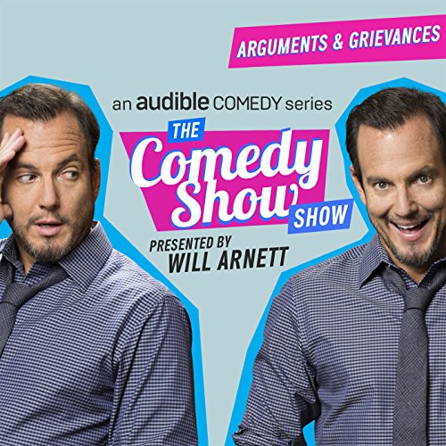 Ep. 10: Arguments and Grievances (The Comedy Show Show) audiobook cover art