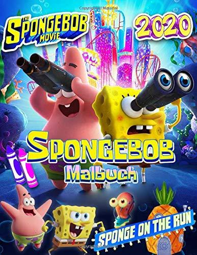 Spongebob Malbuch: Spongebob Movie On The Run 2020 Malbuch: Wunderbarste Kunstwerke Mit Atemberaubenden Inoffiziellen Bildern