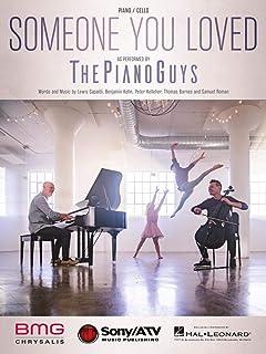Lewis Capaldi, The Piano Guys - Someone You Loved - Sheet Mu