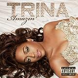 Songtexte von Trina - Amazin'