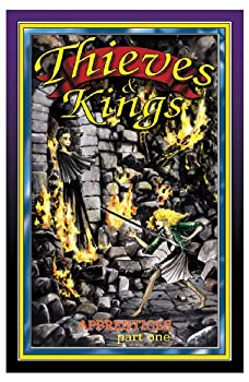 Thieves & Kings, Apprentices, Book I - Book #6 of the Thieves & Kings