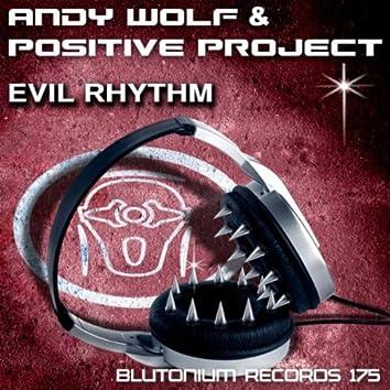 Evil Rhythm
