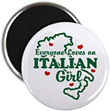 CafePress Everyone Loves An Italian Girl 2.25