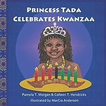 Princess Tada Celebrates Kwanzaa