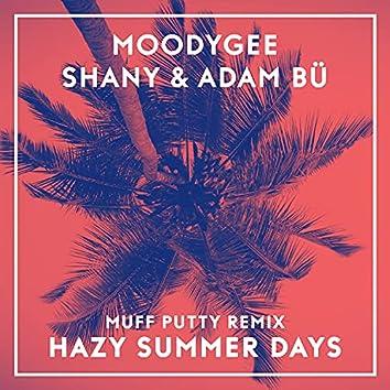 Hazy Summerdays (Muff Putty Remix)