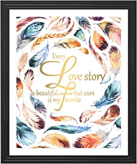 Eleville 8X10 Every love story is beautiful but ours is my favorite Real Gold Foil and Feather Watercolor Art Print (Unframed) Love Quote Wall Art Home Decor Motivational Poster Holiday Gifts WG109