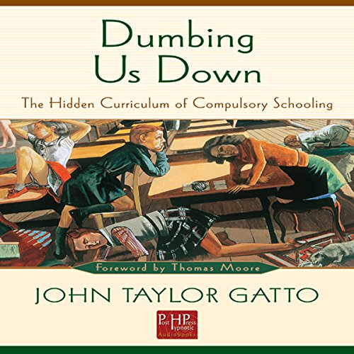 Dumbing Us Down audiobook cover art