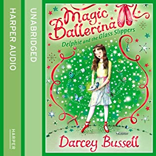 Delphie and the Glass Slippers     Magic Ballerina Series              By:                                                                                                                                 Darcey Bussell                               Narrated by:                                                                                                                                 Helen Lacey                      Length: 46 mins     7 ratings     Overall 4.0